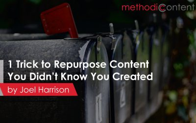 1 Trick to Repurpose Content You Didn't Know You're Creating