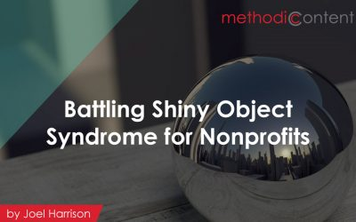 Battling Shiny Object Syndrome for Nonprofits