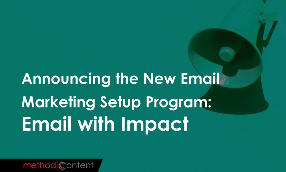 Announcing the New Email Marketing Setup Program: Email with Impact