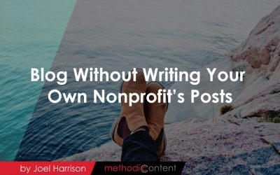 Blog Without Writing Your Own Nonprofit's Posts