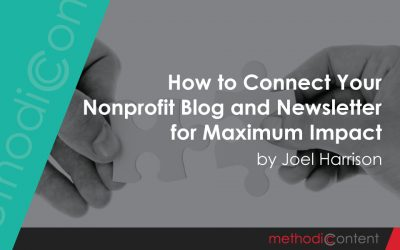 How to Connect Your Nonprofit Blog and Newsletter for Maximum Impact