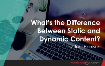 What's the Difference Between Static and Dynamic Content?