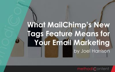 What MailChimp's New Tags Feature Means for Your Email Marketing
